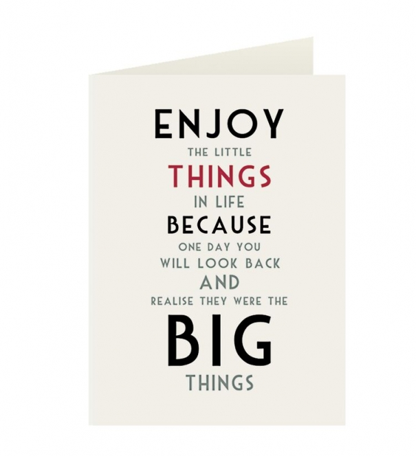 Card, Enjoy the little things