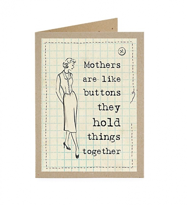 Card, Mothers are like buttons