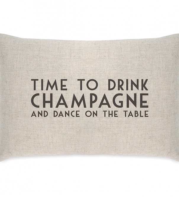Cushion - Time to Drink Champagne